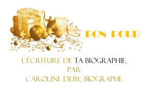 Bon cadeau noël, Caroline Deby biographe